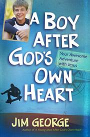 a boy after gods own heart