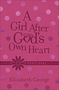 A Girl After God's Own Heart Devotional
